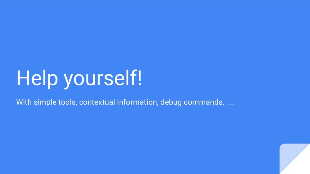 Help yourself! With simple tools, contextual in...