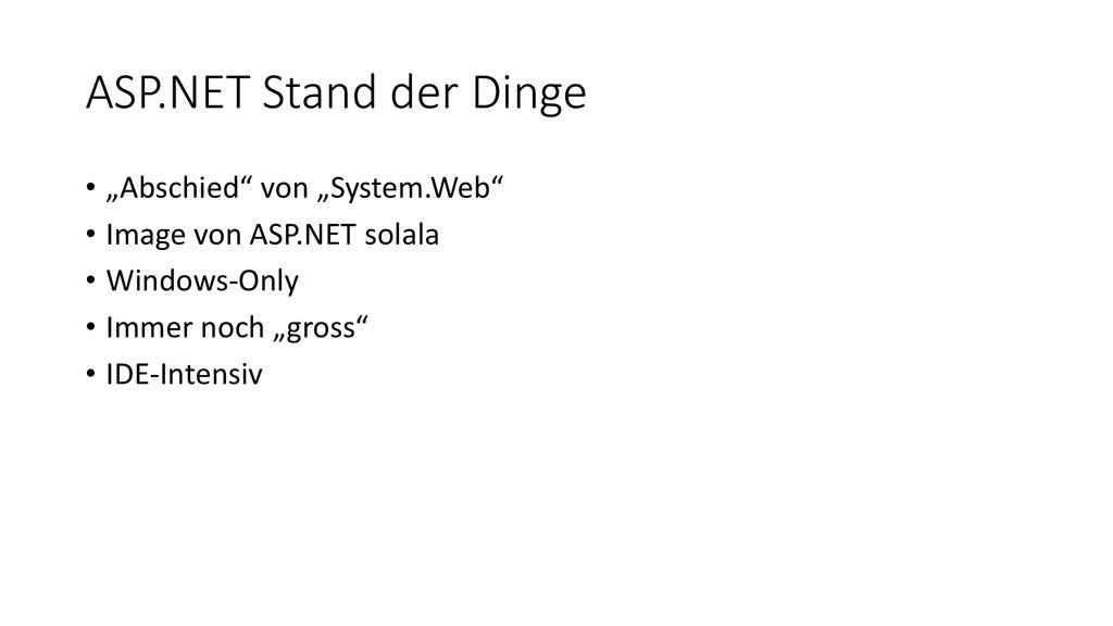 """ASP.NET Stand der Dinge • """"Abschied"""" von """"Syste..."""