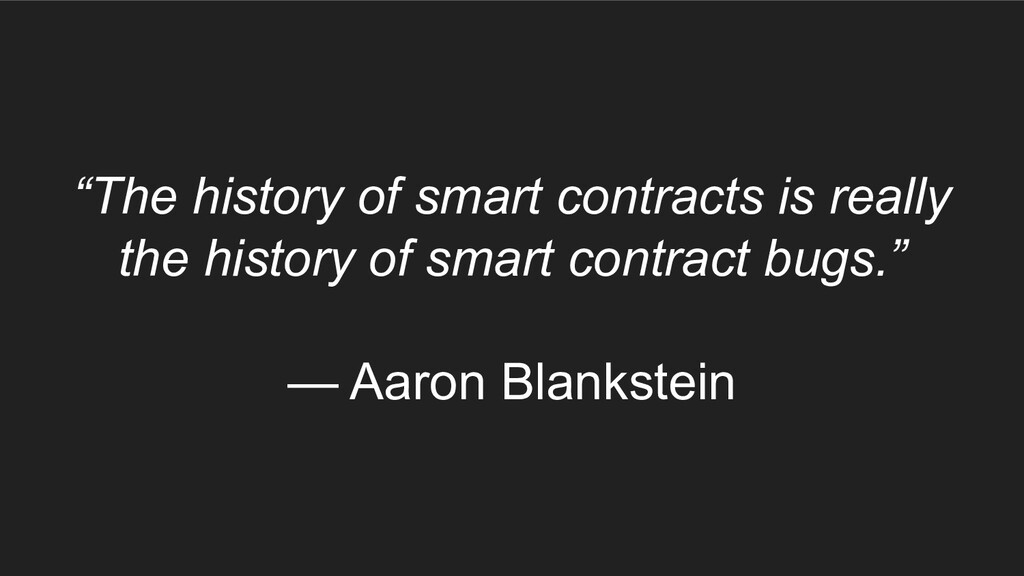 """""""The history of smart contracts is really the h..."""