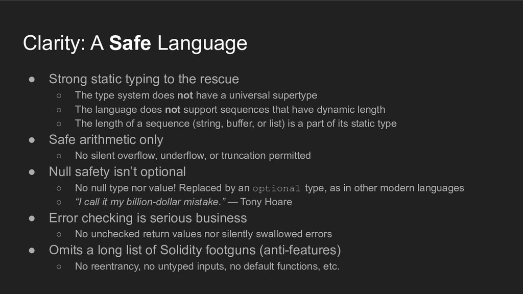 ● Strong static typing to the rescue ○ The type...