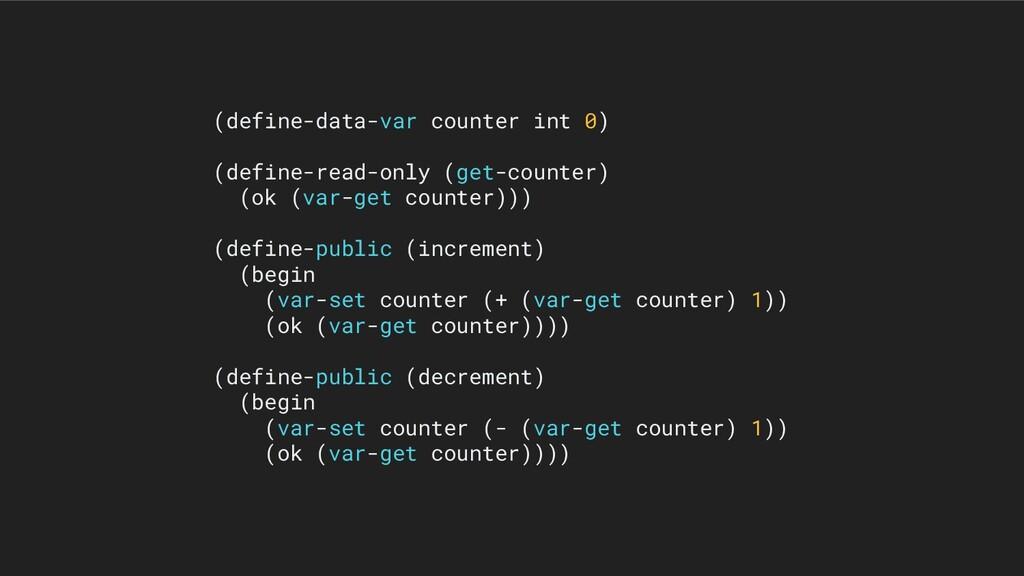 (define-data-var counter int 0) (define-read-on...
