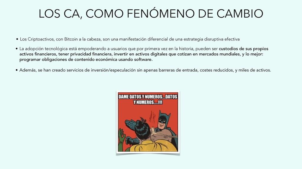 LOS CA, COMO FENÓMENO DE CAMBIO • Los Criptoact...