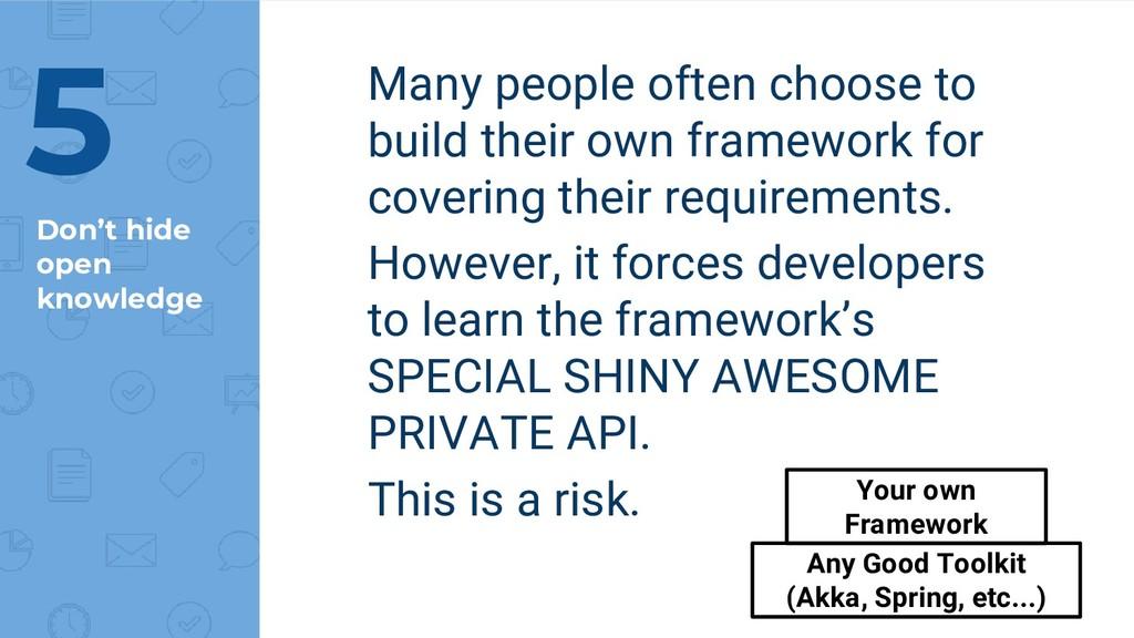 Don't hide open knowledge Many people often cho...
