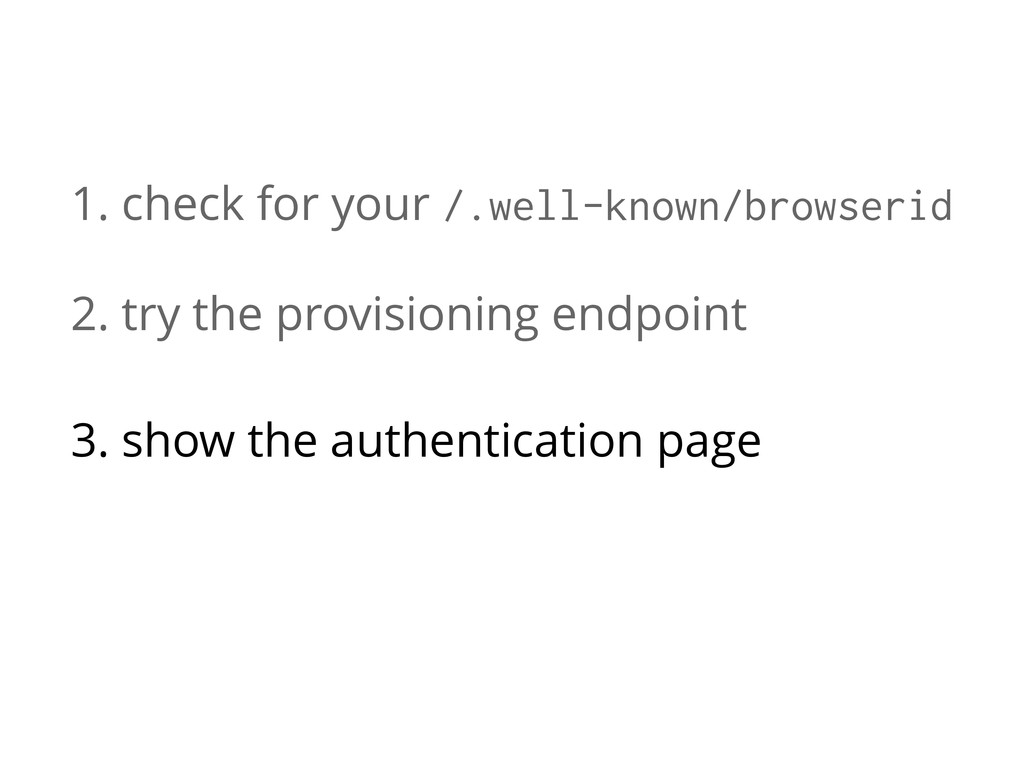 1. check for your /.well-known/browserid 2. try...
