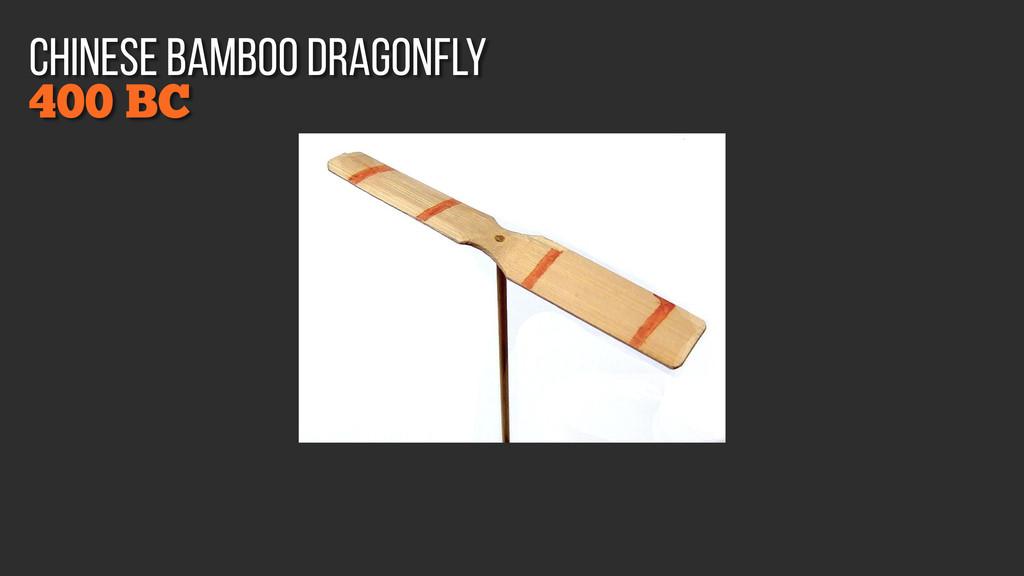 400 BC chinese bamboo dragonfly