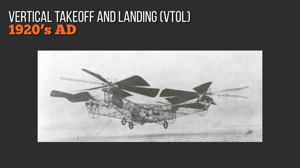 1920's AD vertical takeoff and landing (VTOL)