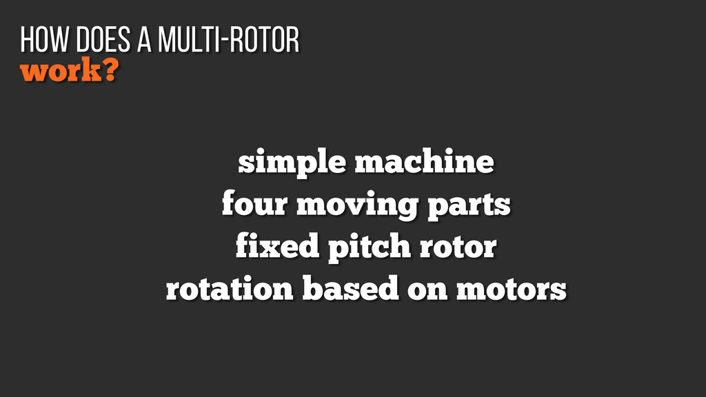 simple machine four moving parts fixed pitch ro...