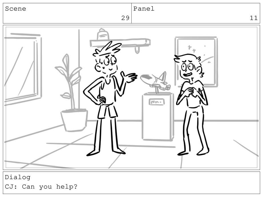 Scene 29 Panel 11 Dialog CJ: Can you help?