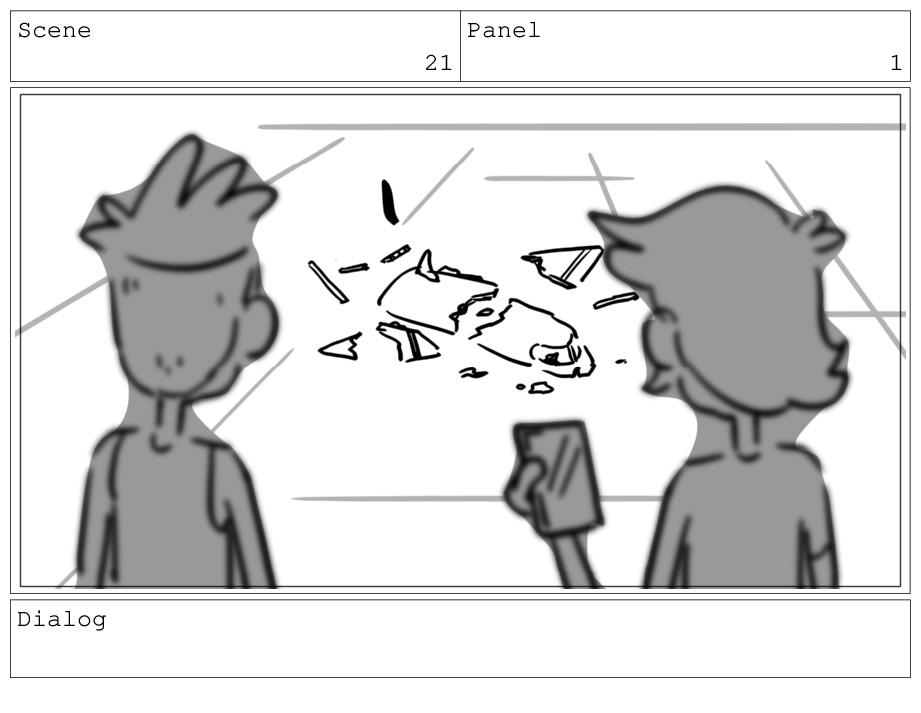 Scene 21 Panel 1 Dialog