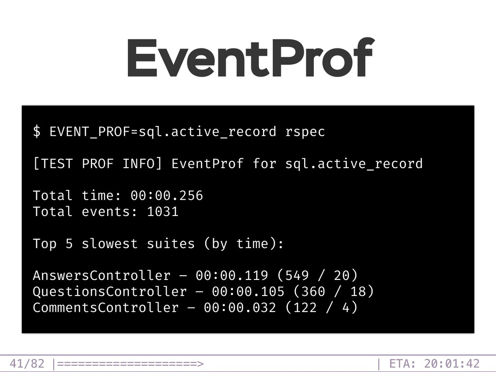 /82 EventProf 41 $ EVENT_PROF=sql.active_record...
