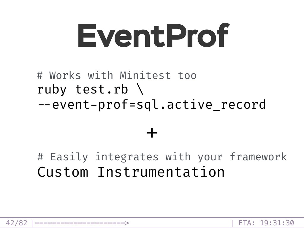 /82 EventProf 42 # Works with Minitest too ruby...