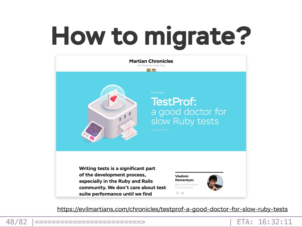 /82 How to migrate? 48 https://evilmartians.com...