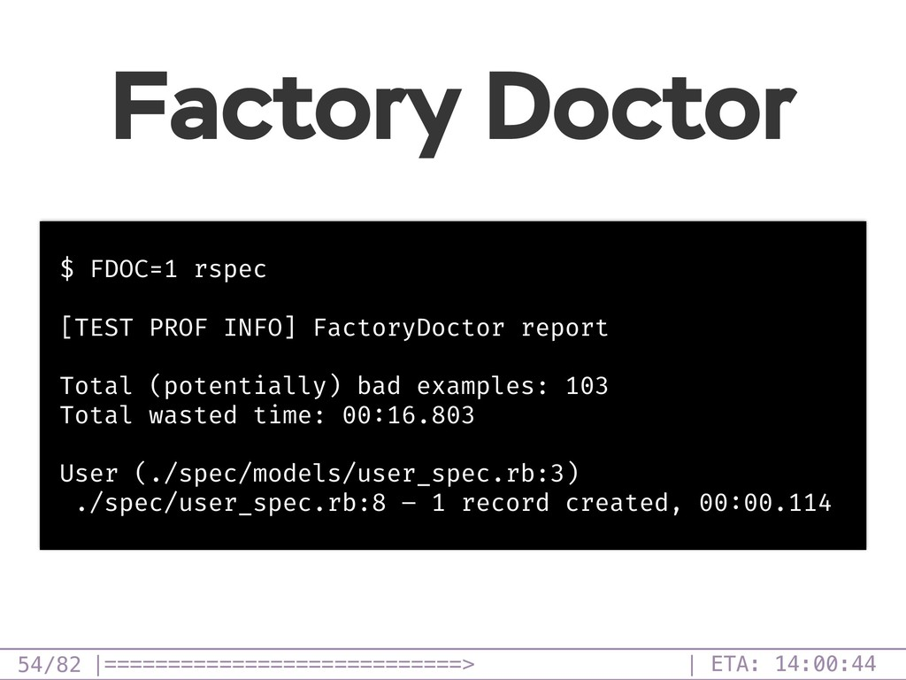 /82 Factory Doctor 54 $ FDOC=1 rspec [TEST PROF...