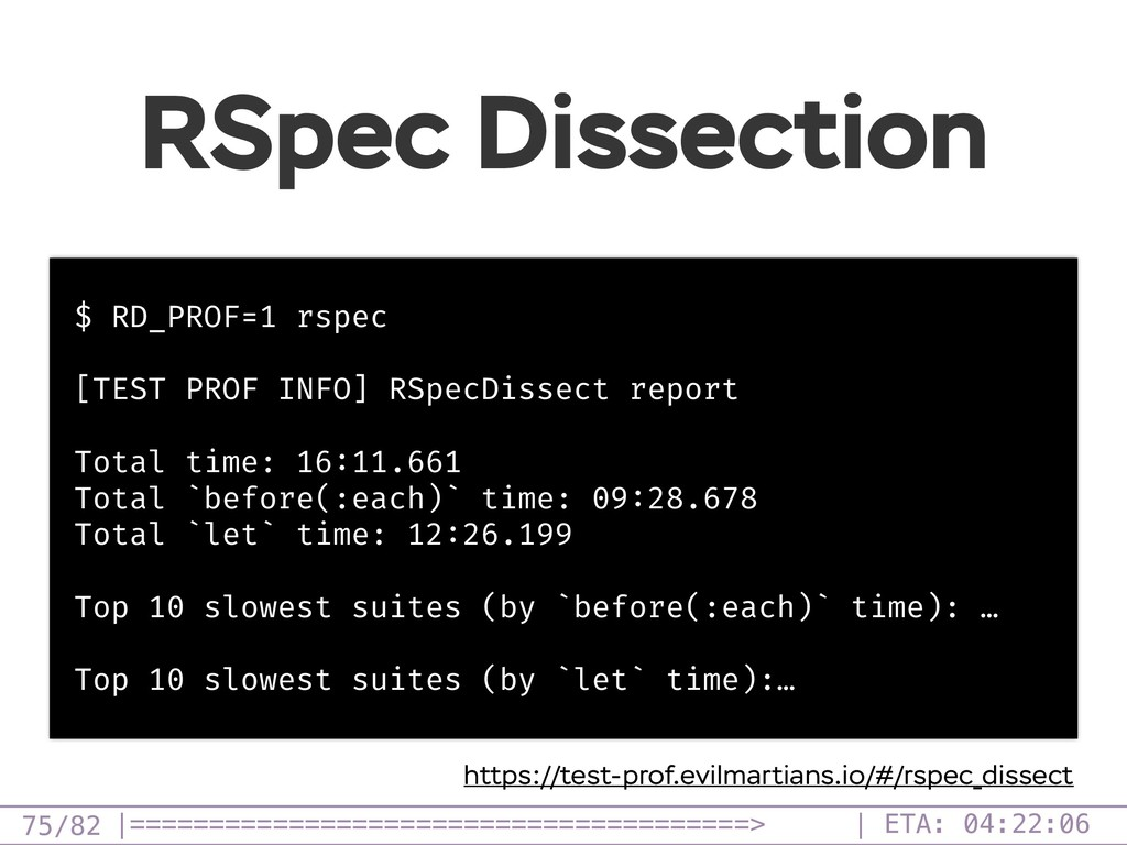/82 RSpec Dissection 75 $ RD_PROF=1 rspec [TEST...