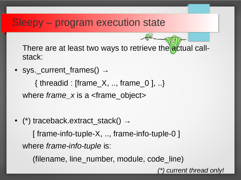 Sleepy – program execution state There are at l...