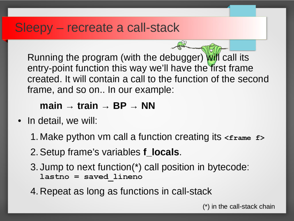 Sleepy – recreate a call-stack Running the prog...