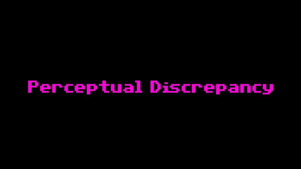 Perceptual Discrepancy
