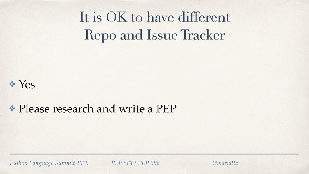 It is OK to have different Repo and Issue Track...