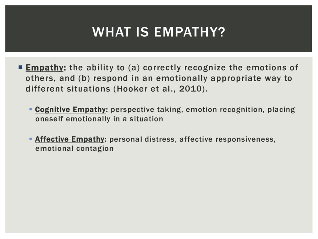 ¡  Empathy: the ability to (a) correctly recogn...