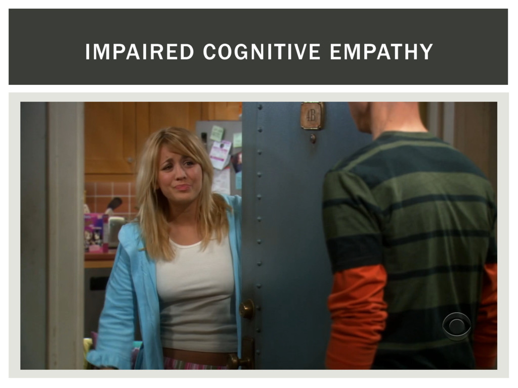 IMPAIRED COGNITIVE EMPATHY