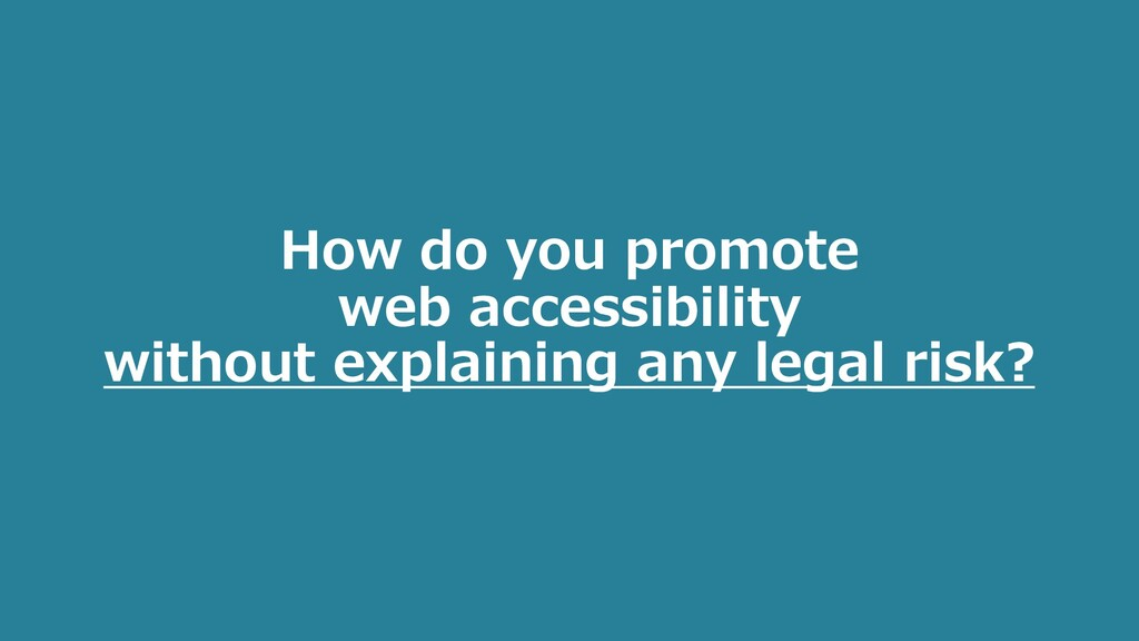 How do you promote web accessibility without ex...