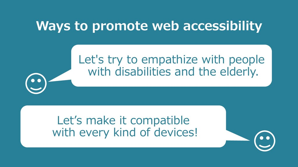 Ways to promote web accessibility Let's try to ...