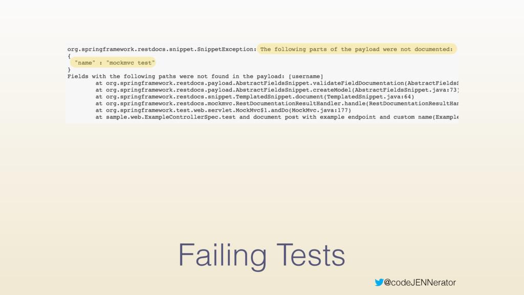 @codeJENNerator Failing Tests