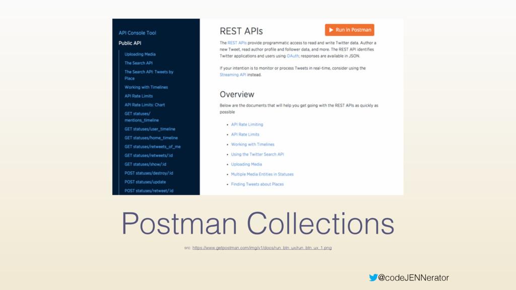 @codeJENNerator Postman Collections src: https:...