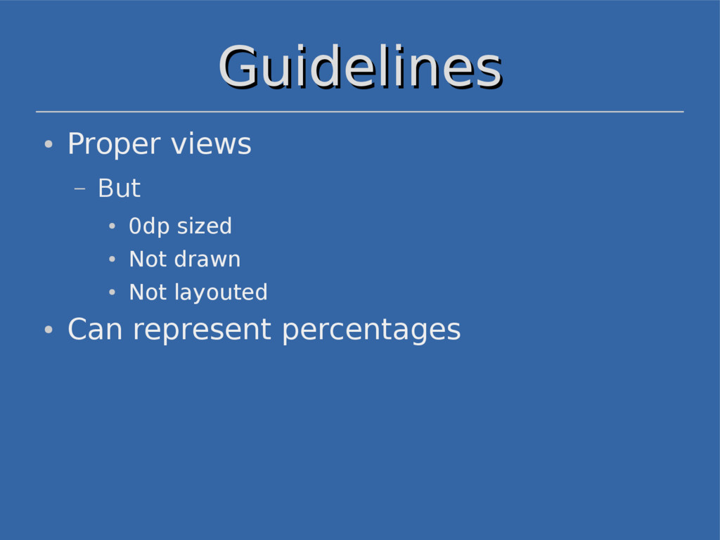Guidelines Guidelines ● Proper views – But ● 0d...