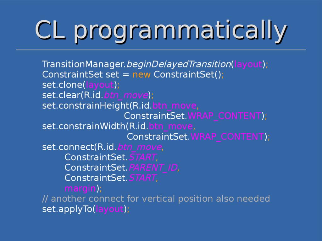 CL programmatically CL programmatically Transit...