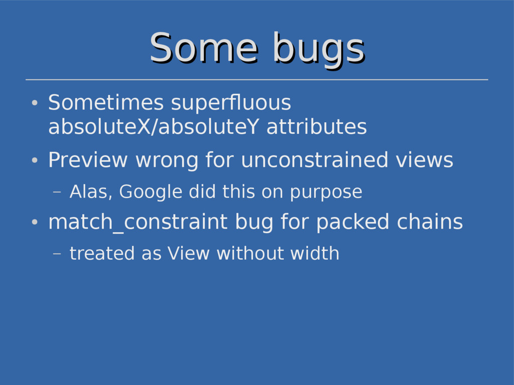 Some bugs Some bugs ● Sometimes superfluous abs...