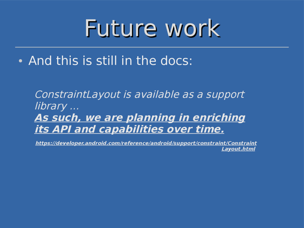 Future work Future work ● And this is still in ...