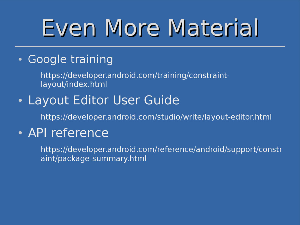 Even More Material Even More Material ● Google ...