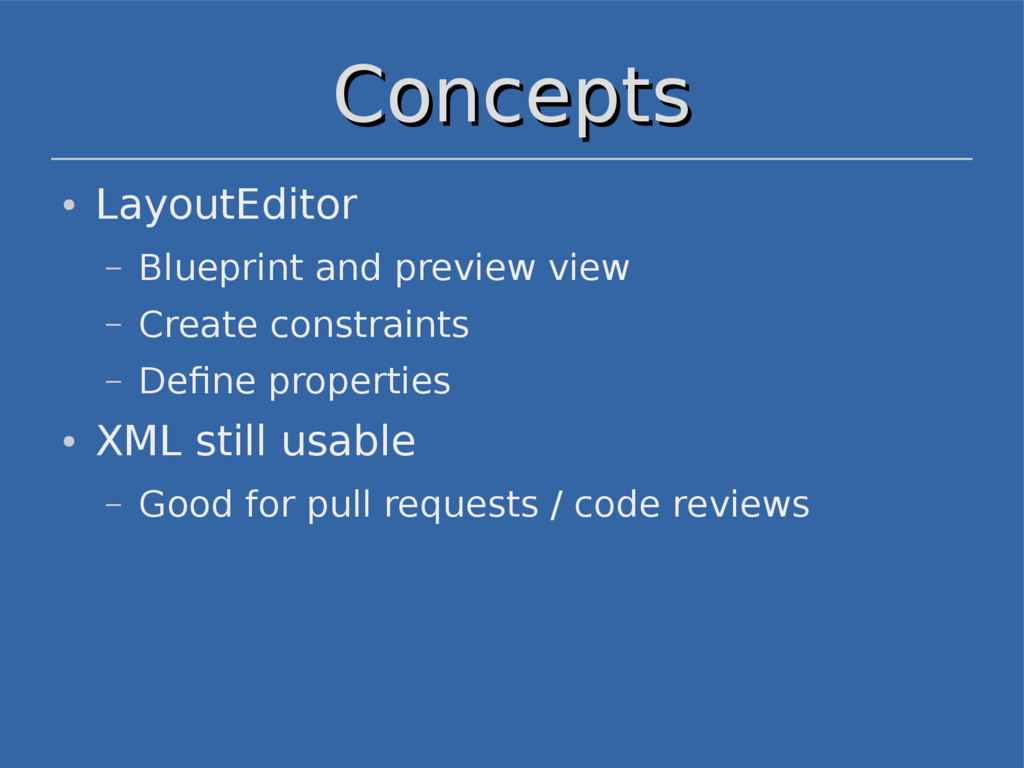 Concepts Concepts ● LayoutEditor – Blueprint an...