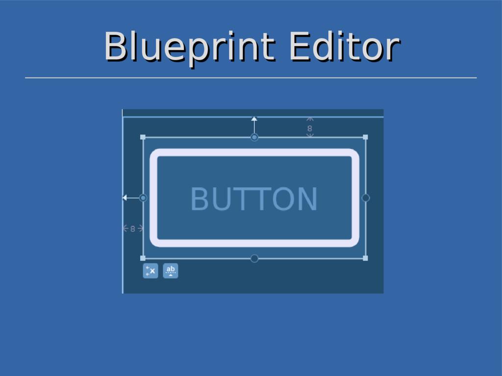 Blueprint Editor Blueprint Editor