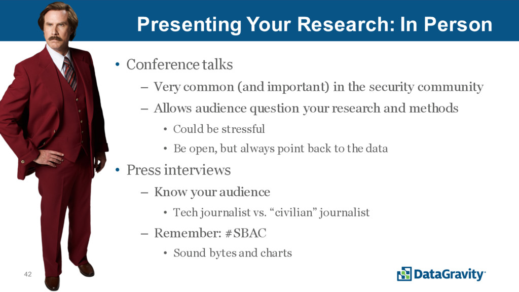 42 Presenting Your Research: In Person • Confer...