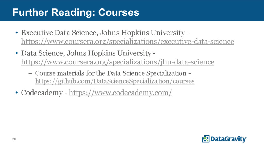 50 Further Reading: Courses • Executive Data Sc...