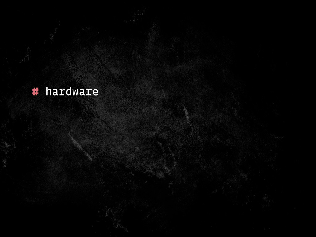 # hardware