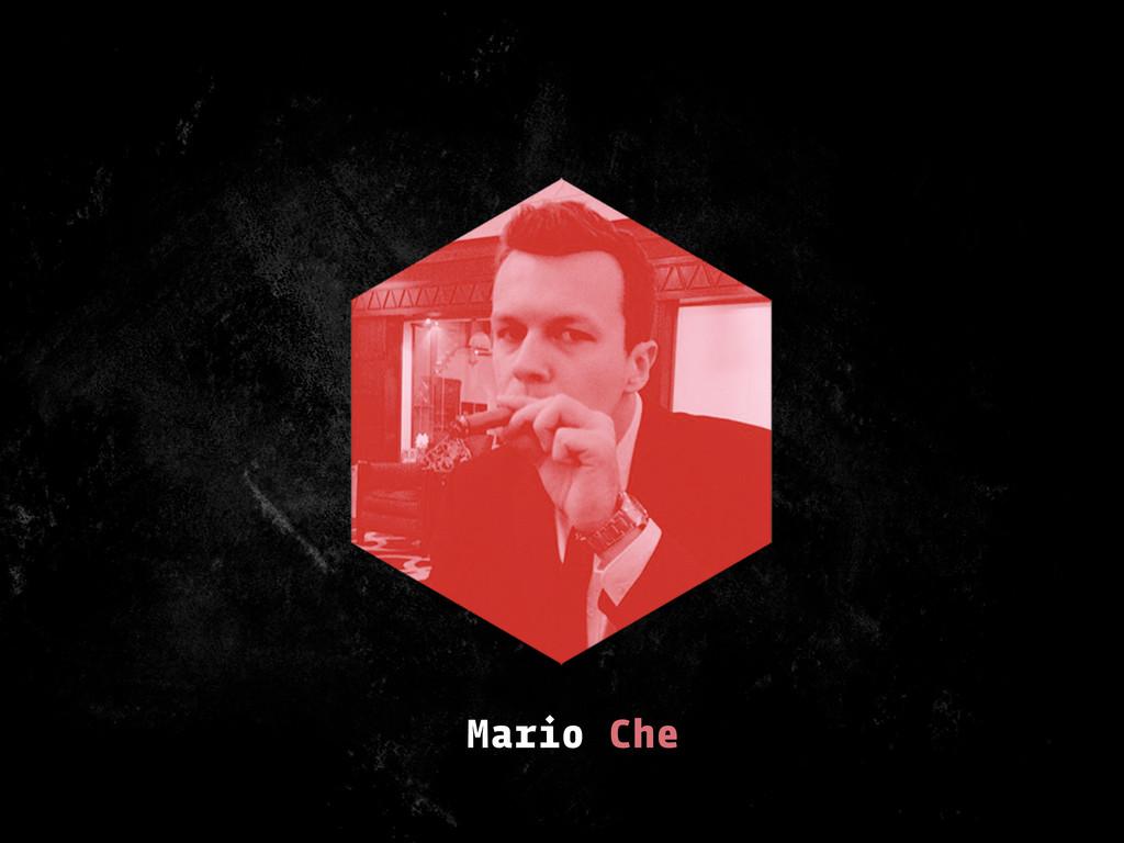 Mario Che