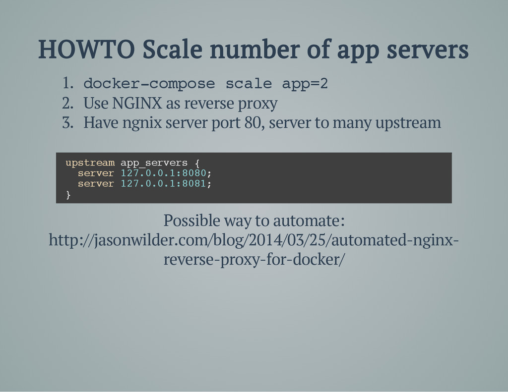 HOWTO Scale number of app servers 1. d o c k e ...