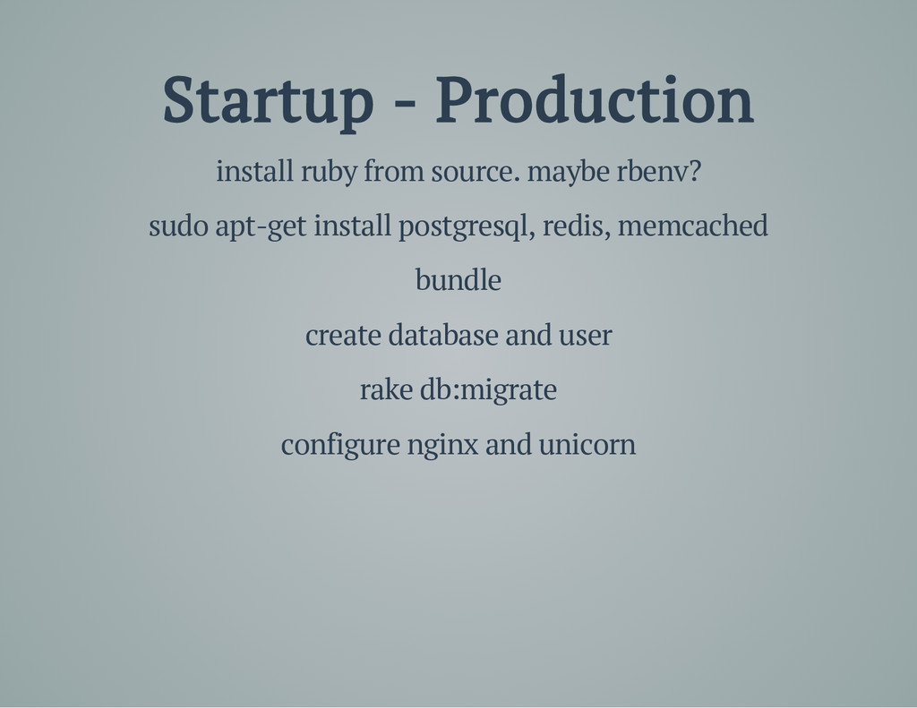 Startup - Production install ruby from source. ...