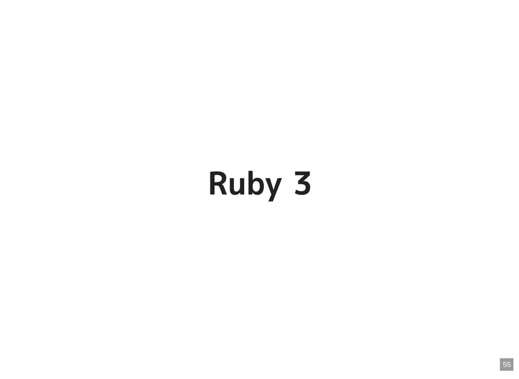 Ruby 3 Ruby 3 55