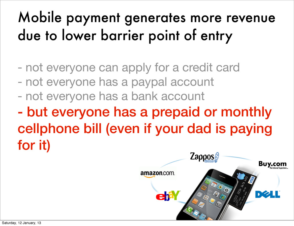 Mobile payment generates more revenue due to lo...