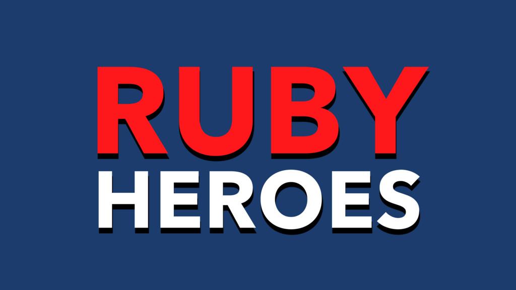 HEROES RUBY