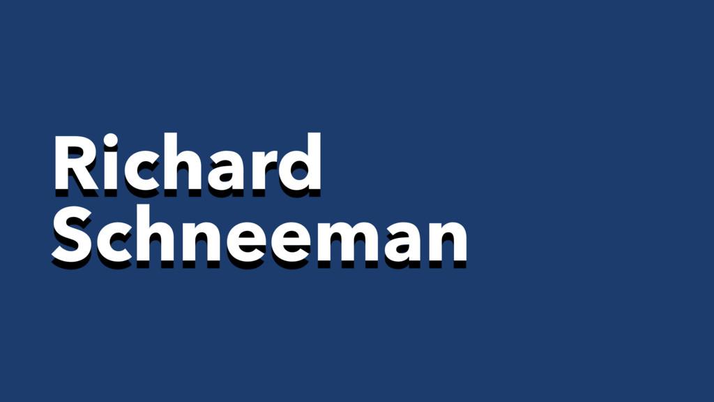 Richard Schneeman