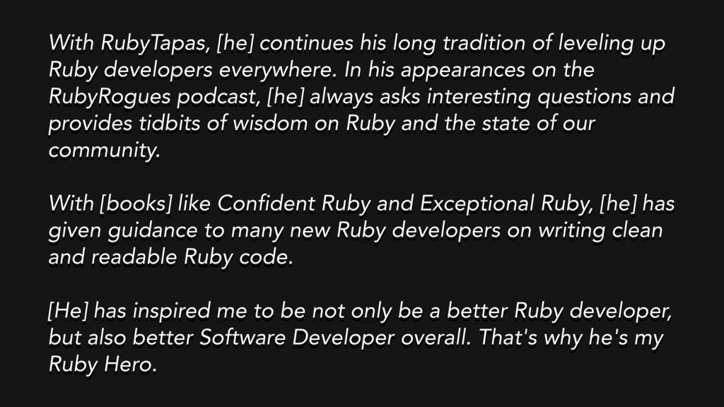 With RubyTapas, [he] continues his long traditi...