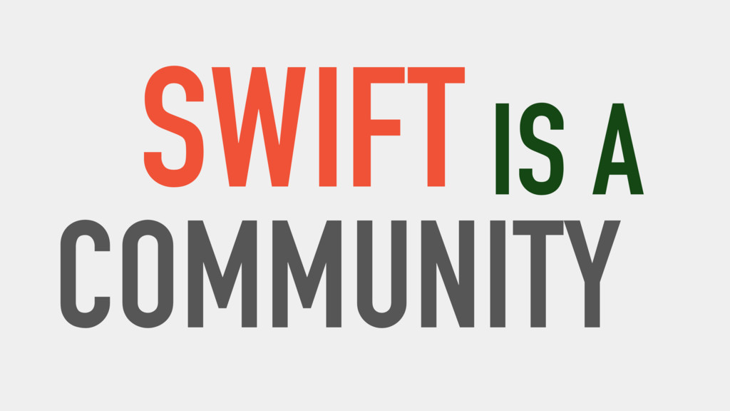 SWIFT COMMUNITY IS A