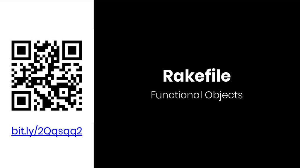 Rakefile Functional Objects bit.ly/2Qqsqq2