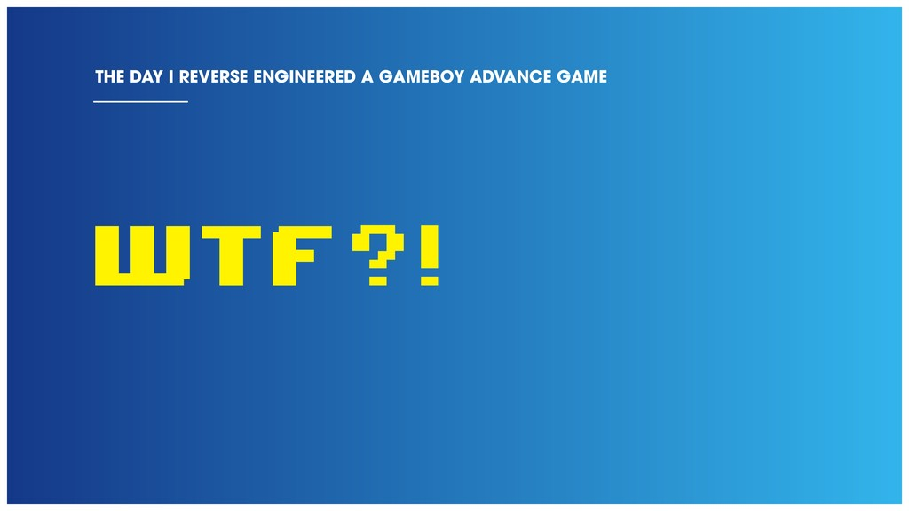 WTF?! THE DAY I REVERSE ENGINEERED A GAMEBOY AD...
