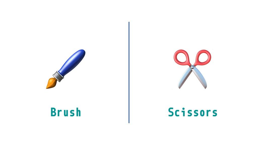 ✂ Brush Scissors
